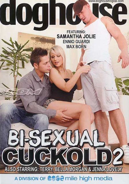 Bi-Sexual Cuckold 2 [2012]