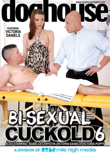Bi-Sexual Cuckold 6 [2014]