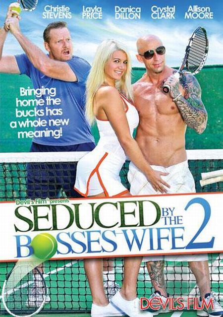 Seduced By The Boss's Wife 2 [2014]