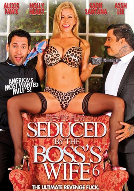 Seduced By The Boss's Wife 6 [2016]