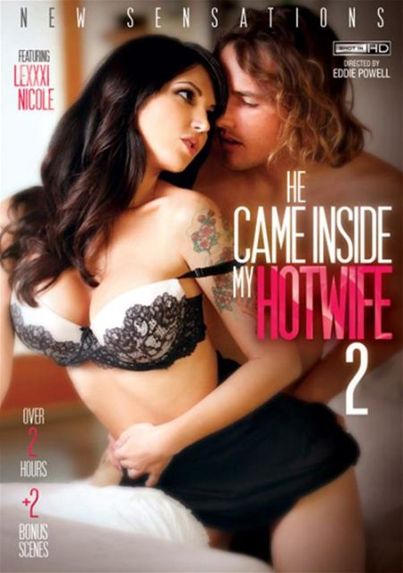 He Came Inside My Hotwife 2 [2015]