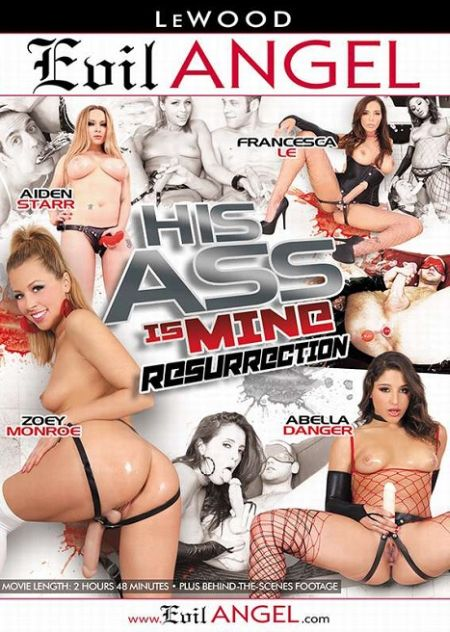 His Ass Is Mine: Ressurection [2014]