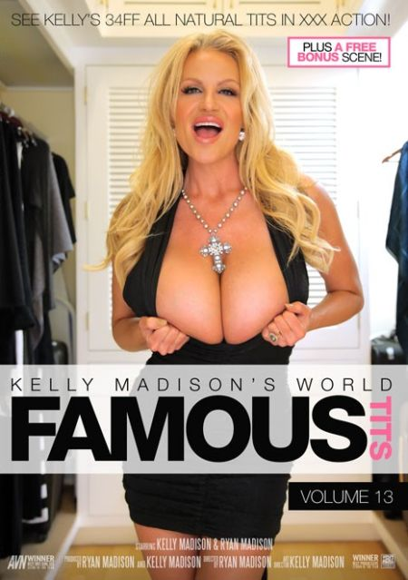 Kelly Madison's World Famous Tits 13 [2015]