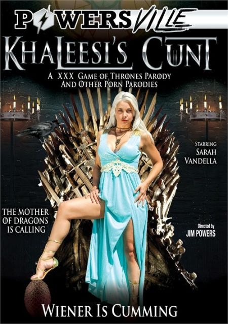 Khaleesi's Cunt. A XXX Game Of Thrones Parody And Other Porn Parodies [2016]