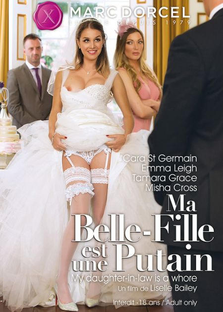 Ma Belle - Fille Est Une Putain / My Daughter-In-Law Is A Whore [2016]