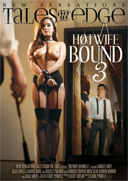 Hotwife Bound 3 (2017)