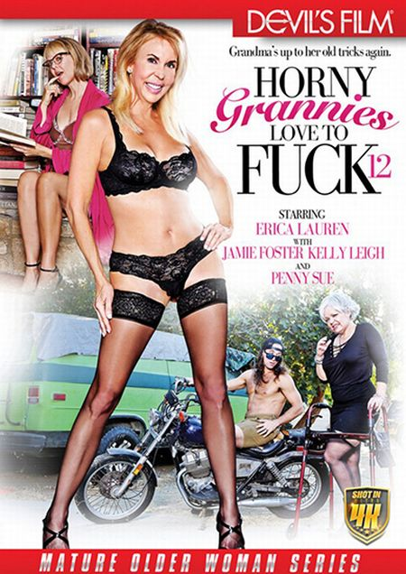 Horny Grannies Love To Fuck 12 [2017]