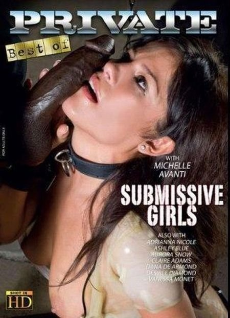 The Best By Private 256 : Submissive Girls (2018)