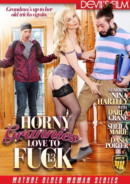 Horny Grannies Love To Fuck 13 [2018]