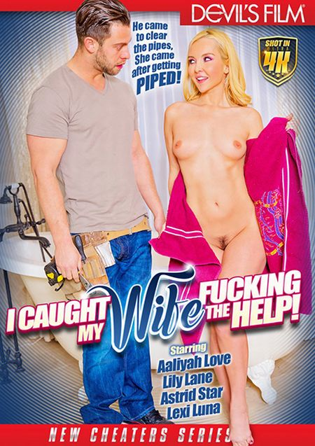 I Caught My Wife Fucking The Help! 1 [2017]