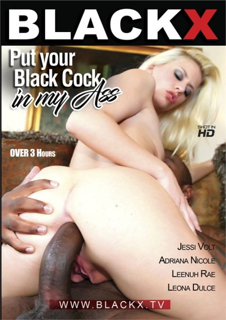 Put Your Black Cock in My Ass 1 [2018]