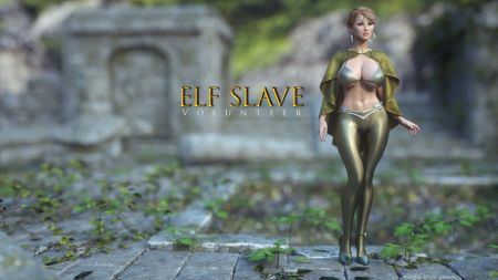 ELF SLAVE: VOLUNTEER
