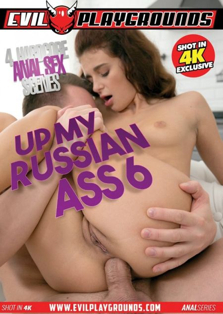 Up My Russian Ass 6 [2018]