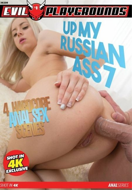Up My Russian Ass 7 [2018]