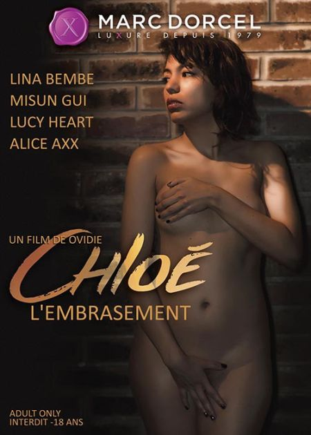 Chloe, L Embrasement [2018]