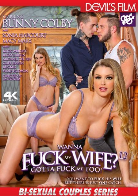 Wanna Fuck My Wife Gotta Fuck Me Too 12 [2018]