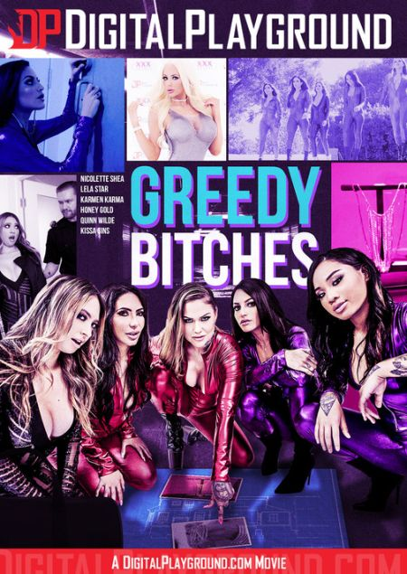 Greedy Bitches [2018]