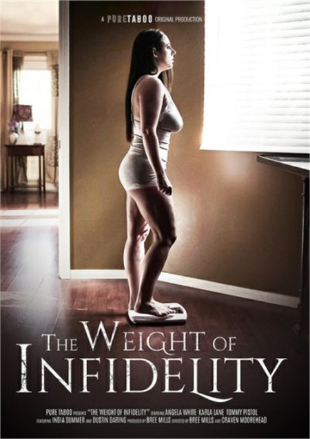 The Weight Of Infidelity [2019]