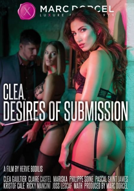 Clea Desires Of Submission / Clea la soumise en streaming (2019)