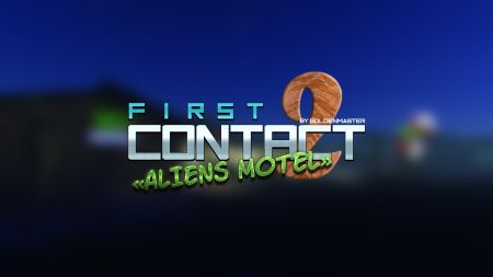 First Contact 2 - Aliens Motel