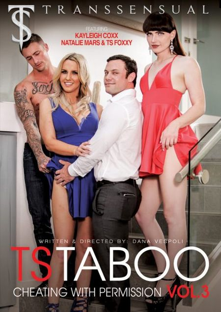 TS Taboo 3: Cheating With Permission [2018]